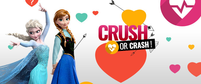 Crush or Crash de La Reine des Neiges