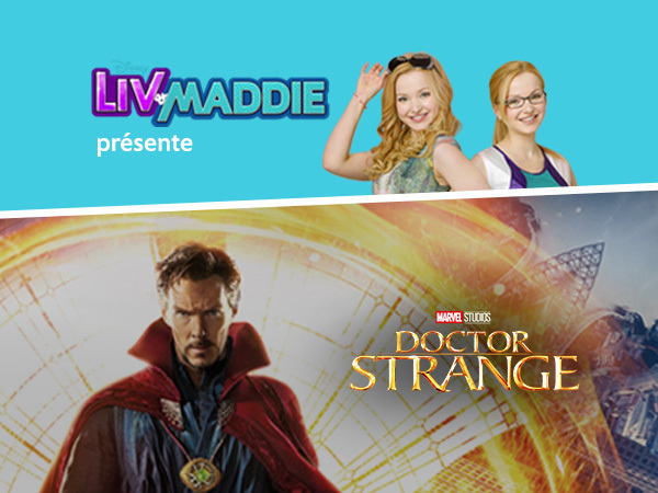 Concours Liv & Maddie avec Doctor Strange