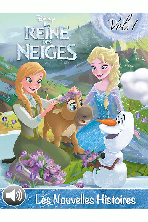 La Reine des Neiges – Les Nouvelles Histoires, Volume 1