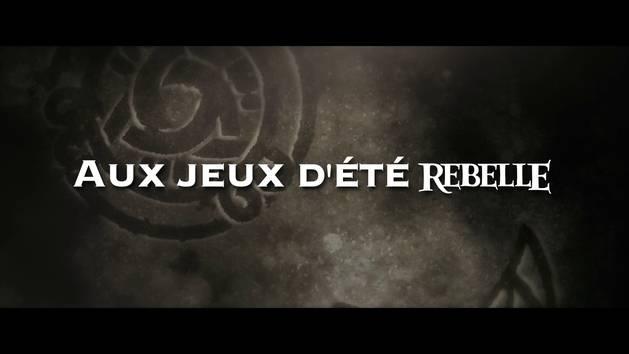 Rebelle - Vidéo virale : les Jeux d'été