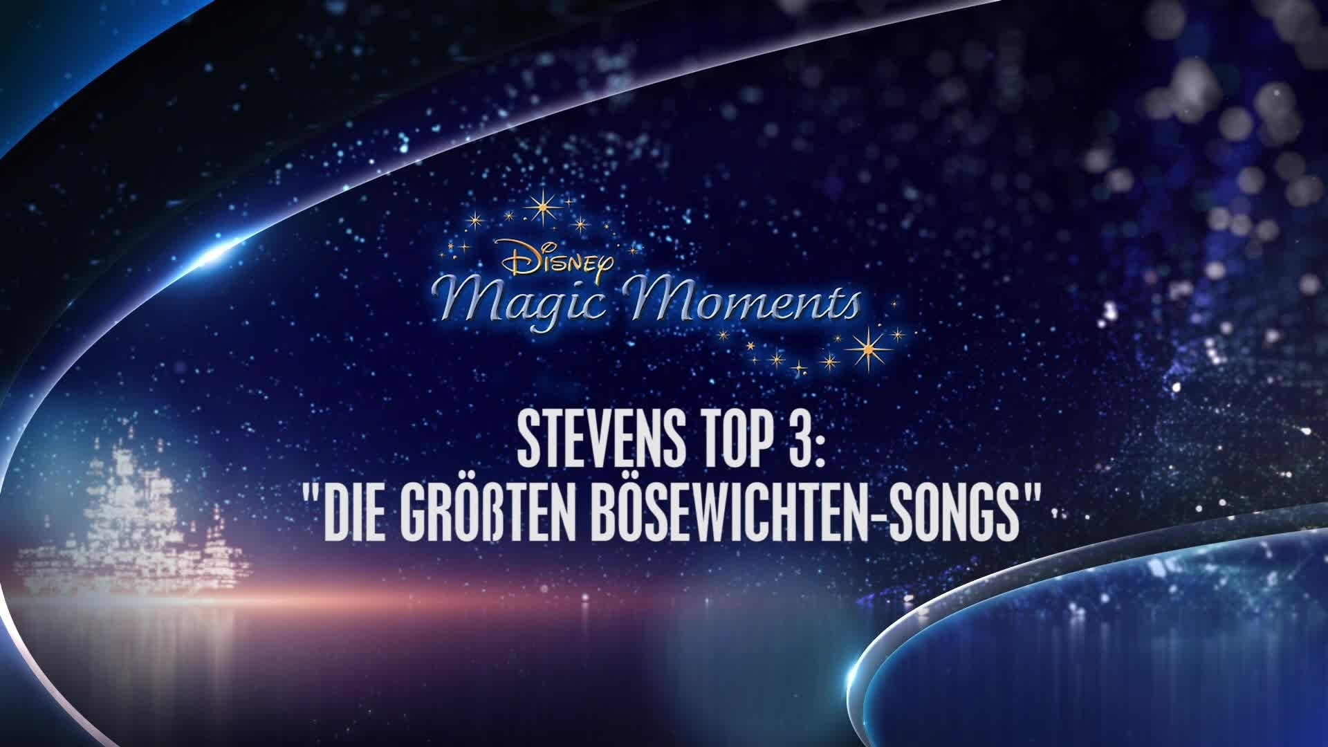 Magic Moments - Stevens Top 3 Bösewichten-Songs