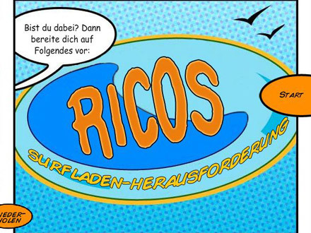 Ricos Surfladen-Herausforderung