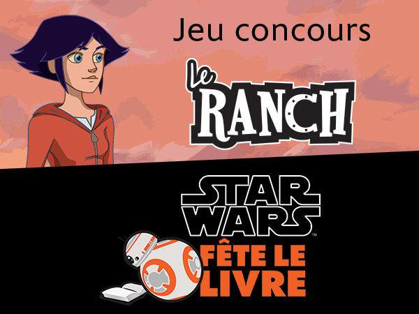 Jeu Concours Parrainage Star Wars fête le livre avec Le Ranch