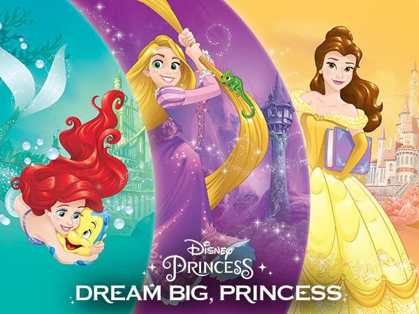 Dream Big, Princess