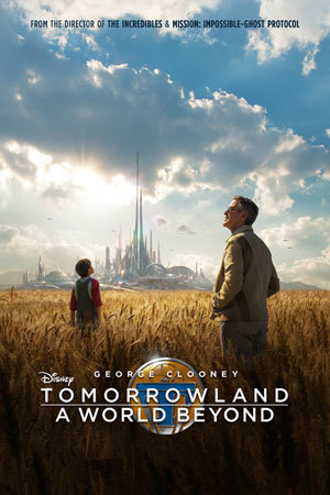 Tomorrowland: A World Beyond